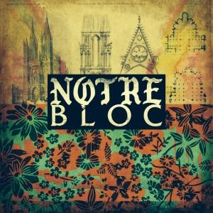 Notre Bloc album cover